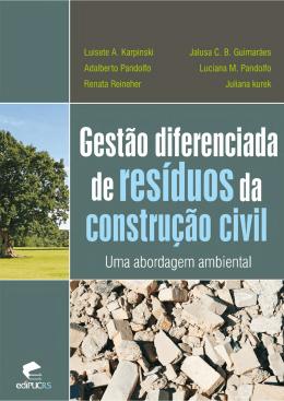 Gestão diferenciada de resíduos da construção civil - Sinduscon-DF