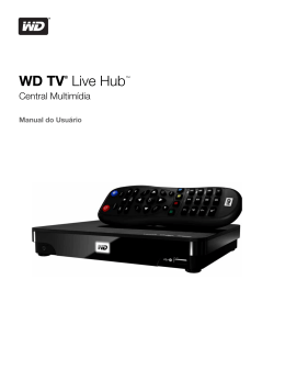 WD TV Live Hub Media Center User Manual
