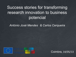 Success stories for transforming research innovation to business