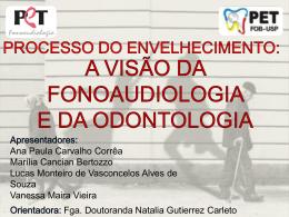 Ana Paula Carvalho Corrêa Marília Cancian Bertozzo Lucas
