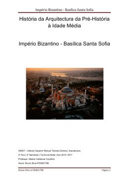 Império Bizantino - Basílica Santa Sofia
