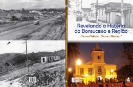 Revelando a História do Bonsucesso e Região