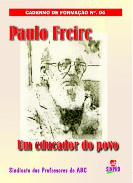 Nº 4- Paulo Freire, um educador do povo