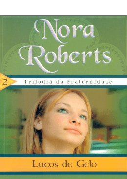 Nora Roberts – Lacos de Gelo