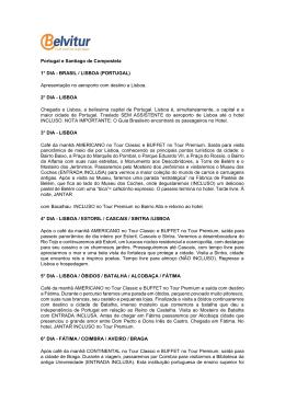 Portugal e Santiago de Compostela 1° DIA - BRASIL / LISBOA