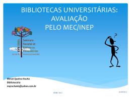 Bibliotecas Universitárias: Avaliação do MEC