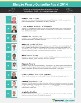 Conheça os candidatos ao cargo de conselheiro