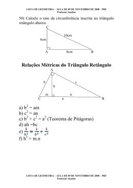 Relações Métricas do Triângulo Retângulo a) b = am b) c = an c) b +