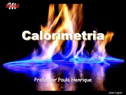 Calorimetria FÍSICA PH 2ª EM