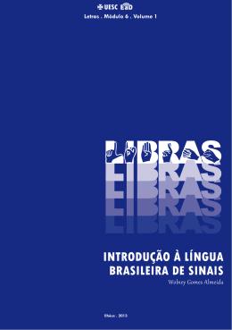 INTRODUÇÃO À LÍNGUA BRASILEIRA DE SINAIS