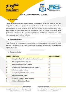LIBRAS – LÍNGUA BRASILEIRA DE SINAIS • A Profissão Diante da