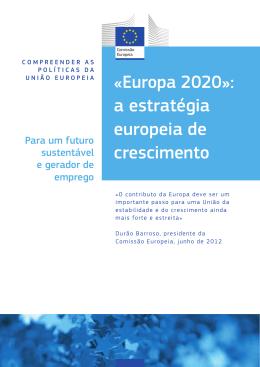 «Europa 2020»: a estratégia europeia de crescimento