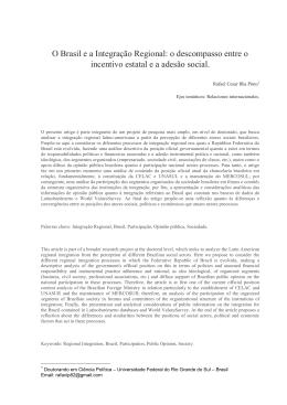 O Brasil e a Integração Regional: o descompasso entre o incentivo