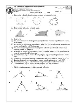 1. Determine o ângulo desconhecido em cada um dos polígonos: 2
