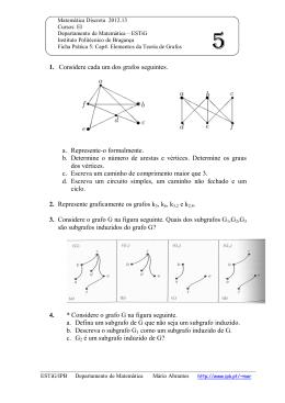 1. Considere cada um dos grafos seguintes. a. Represente-o
