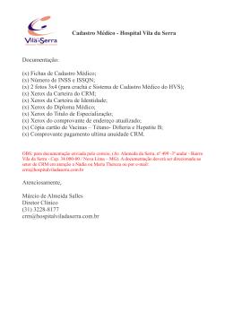 Cadastro Médico - Hospital Vila da Serra Documentação: (x) Fichas