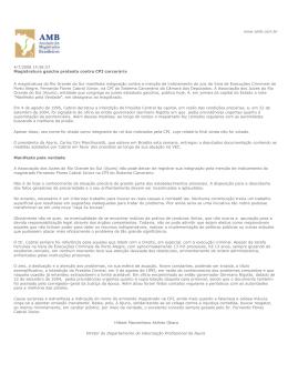4/7/2008 14:58:57 Magistratura gaúcha protesta contra CPI