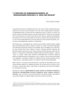BRANDÃO, Carlos Antônio. O processo de subdesenvolvimento, as