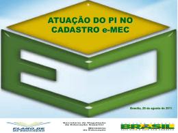 ATUAÇÃO DO PI NO CADASTRO e-MEC