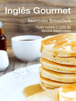 American Breakfast - Versão de avaliação