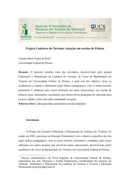Projeto Ludoteca do Turismo: atuação em escolas de Pelotas