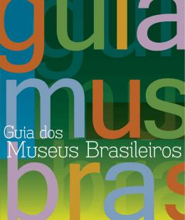Guia dos Museus Brasileiros - Instituto Brasileiro de Museus