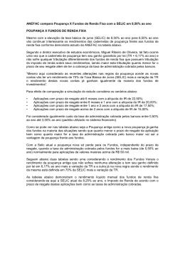 ANEFAC compara Poupança X Fundos de Renda Fixa