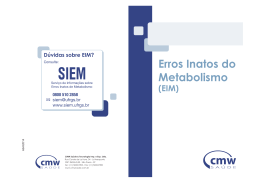 Erros Inatos do Metabolismo (EIM)