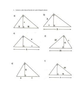 1. Calcule o valor desconhecido em cada triângulo abaixo: