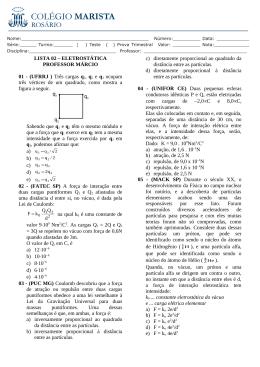 Três cargas q1, q2 e q3 ocupam três vértices de um quadrado, como