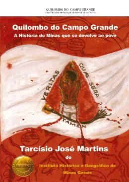Quilombo do Campo Grande - História de Minas que se Devolve
