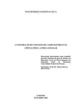A CONSTRUÇÃO DO CONCEITO DE CAMPO ELÉTRICO: DA