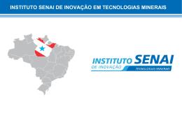 Instituto SENAI de Inovação em TECNOLOGIAS MINERAIS