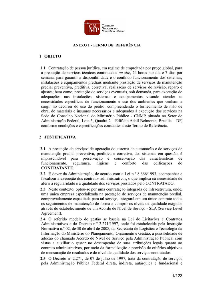 Confira a íntegra do Termo de Referência. ade13343fd