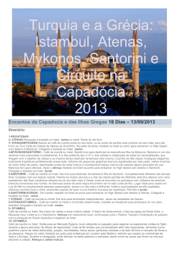 Istambul, Atenas, Mykonos, Santorini e Circuito na