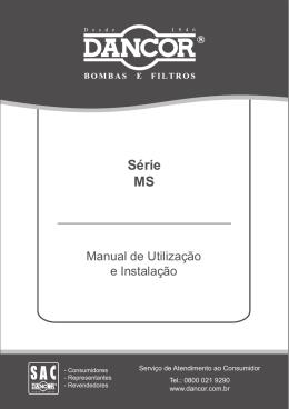Manual de Utilização e Instalação Série MS