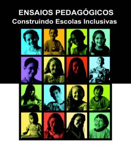 Ensaios pedagógicos - construindo escolas inclusivas