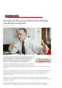 Carvalho da Silva acusa PR de estar alinhado com direita retrógrada
