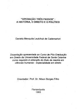 OPERAÇÃO TRÊS PASSOS - Repositório Institucional da UFSC