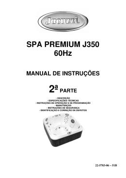SPA PREMIUM J350 60Hz - Spas, Ofurôs e Banheiras de