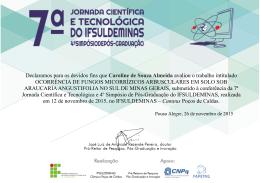 Declaramos para os devidos fins que Caroline de Souza Almeida