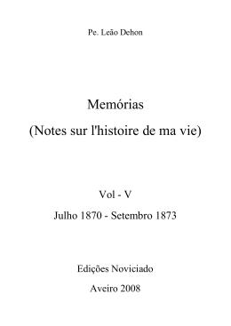 Memórias (Notes sur l`histoire de ma vie)