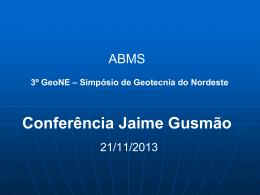 Simpósio de Geotecnia do Nordeste Conferência Jaime Gusmão