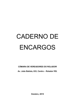 CADERNO DE ENCARGOS - Câmara de Vereadores de Rolador