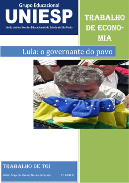 MIA Lula: o governante do povo