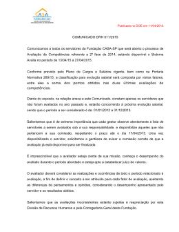 COMUNICADO DRH 011/2015 Comunicamos a todos os servidores