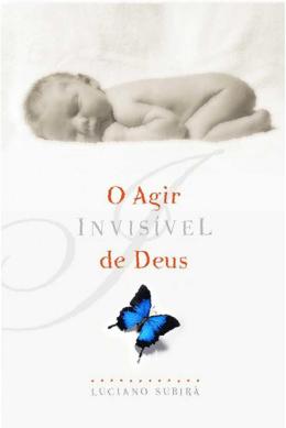 O Agir Invisível de Deus