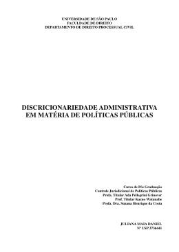 discricionariedade administrativa em matéria de políticas públicas