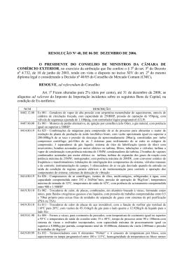 Resolução Camex 40 de 2006 - Ministério do Desenvolvimento