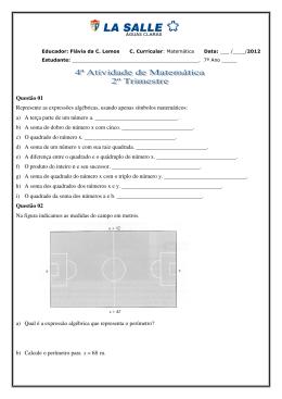 Questão 01 Represente as expressões algébricas, usando apenas